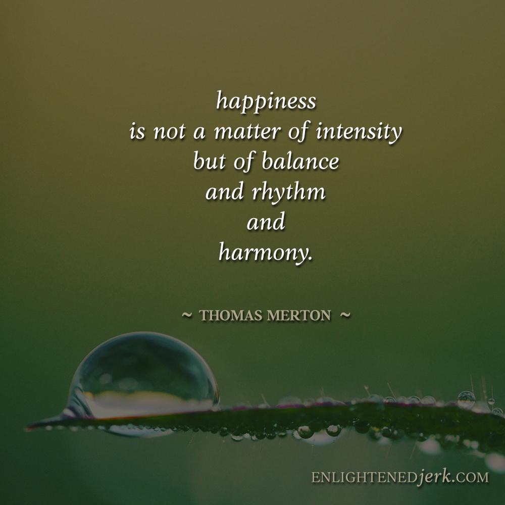 Positive Attitude #10: Be Balanced